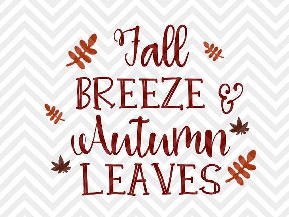 Brisa de otoño y las hojas de otoño SVG y por KristinAmandaDesigns                                                                                                                                                                                 More