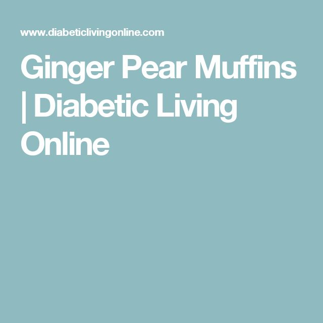 Ginger Pear Muffins | Diabetic Living Online