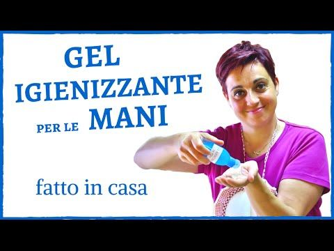 GEL IGIENIZZANTE MANI FATTO IN CASA - DIY hand sanitizer gel - YouTube