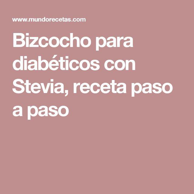 Bizcocho para diabéticos con Stevia, receta paso a paso
