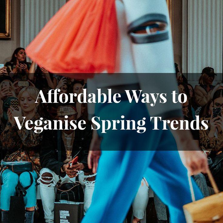 Vegan Fashion - Affordable vegan spring trends http://www.vildamagazine.com/2018/02/affordable-trends-spring/