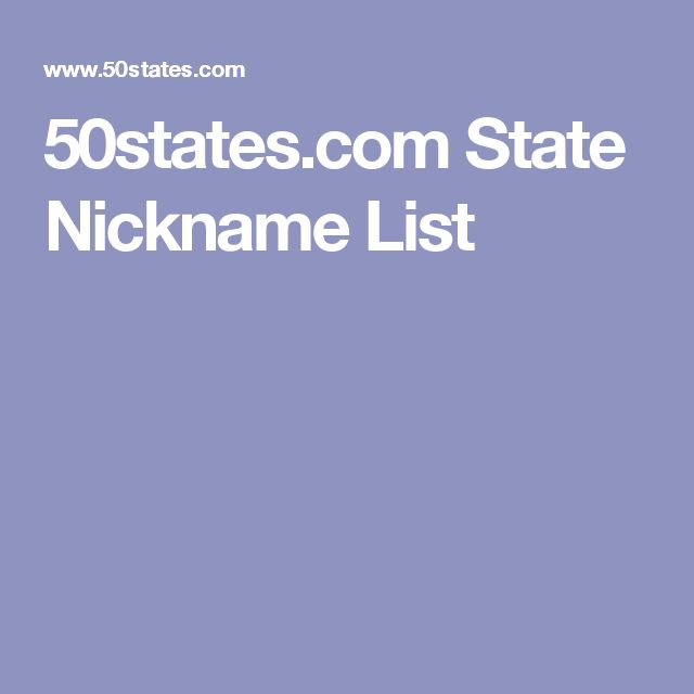 50states.com State Nickname List