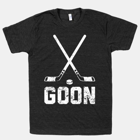 Goon shirt #hockey #NHL #goon