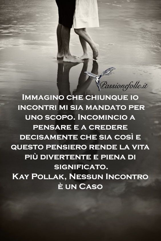 Frasi sagge - Passione Folle