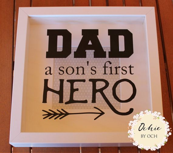 Fathers Day Gift Dad A Sons First Hero Dad Quote Dad By