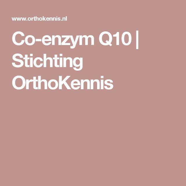 Co-enzym Q10   Stichting OrthoKennis