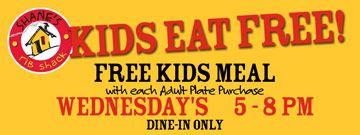 Kids eat FREE every Wednesday at Shane's Rib Shack