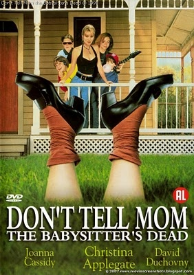 1991 Don't tell mom / The babysitter's dead.