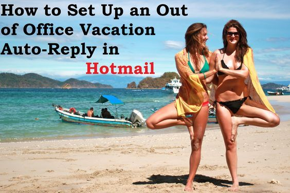 How to setup an out of office vacation auto reply in hotmail