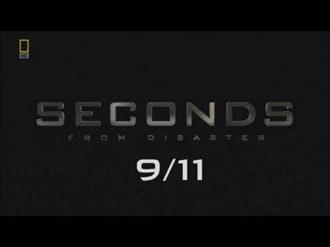 Seconds from Disaster: 9/11 (Full Documentary)- RIP to those we have lost