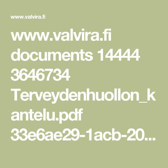 www.valvira.fi documents 14444 3646734 Terveydenhuollon_kantelu.pdf 33e6ae29-1acb-20e2-3231-5852289c0474
