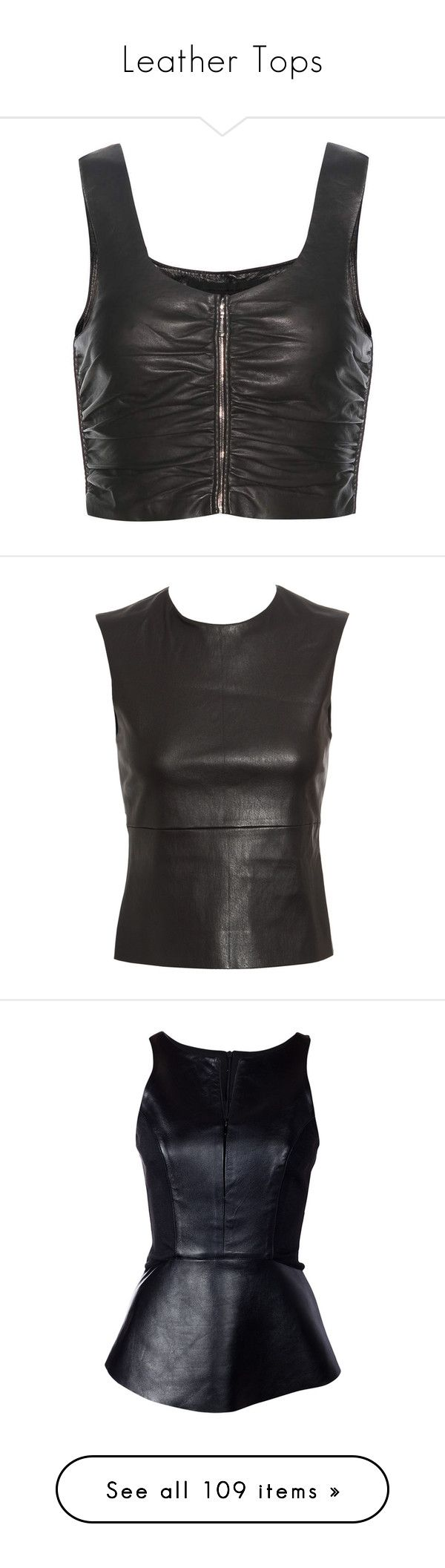 """Leather Tops"" by thecomedian ❤ liked on Polyvore featuring tops, black, cut-out crop tops, leather top, crop top, alexander wang top, alexander wang, shirts, tanks and blusas"
