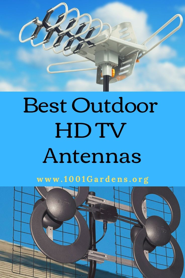 Best Outdoor Hdtv Antennas Of 2021 4k Ultra Hd 1001 Gardens Hdtv Antenna Outdoor Tv Antenna Outdoor Hdtv Antenna