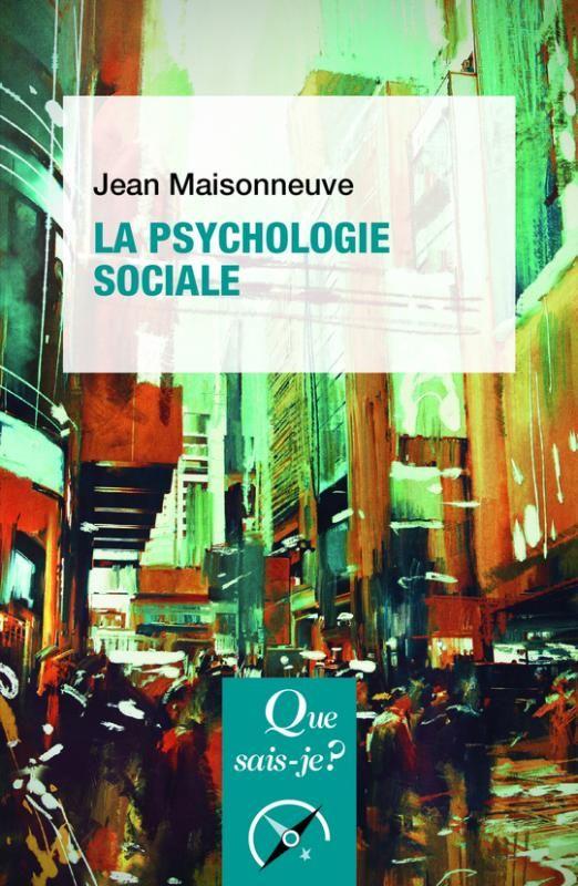 LA PSYCHOLOGIE SOCIALE de Jean Maisonneuve. La psychologie sociale, ou psycho-sociologie, en dépit ou plutôt en raison même des deux termes qui composent son nom, a eu quelques difficultés à s'établir au sein des sciences humaines. Cela tient sans doute à ses origines diverses, à sa situation et à sa vocation au carrefour des disciplines voisines, et peut-être aussi à certaines disparités internes. Cependant, depuis plusieurs décennies, sa forte productivité en matière de... Cote : 9-472 MAI