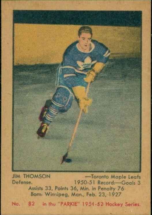 Jim Thomson - Toronto Maple Leafs. 1951-52 Parkhurst rookie card.