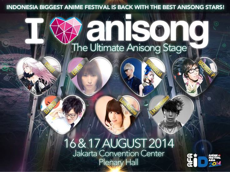 The Ultimate Anisong Stage, 16 - 17 August 2014 at Jakarta Convention Center