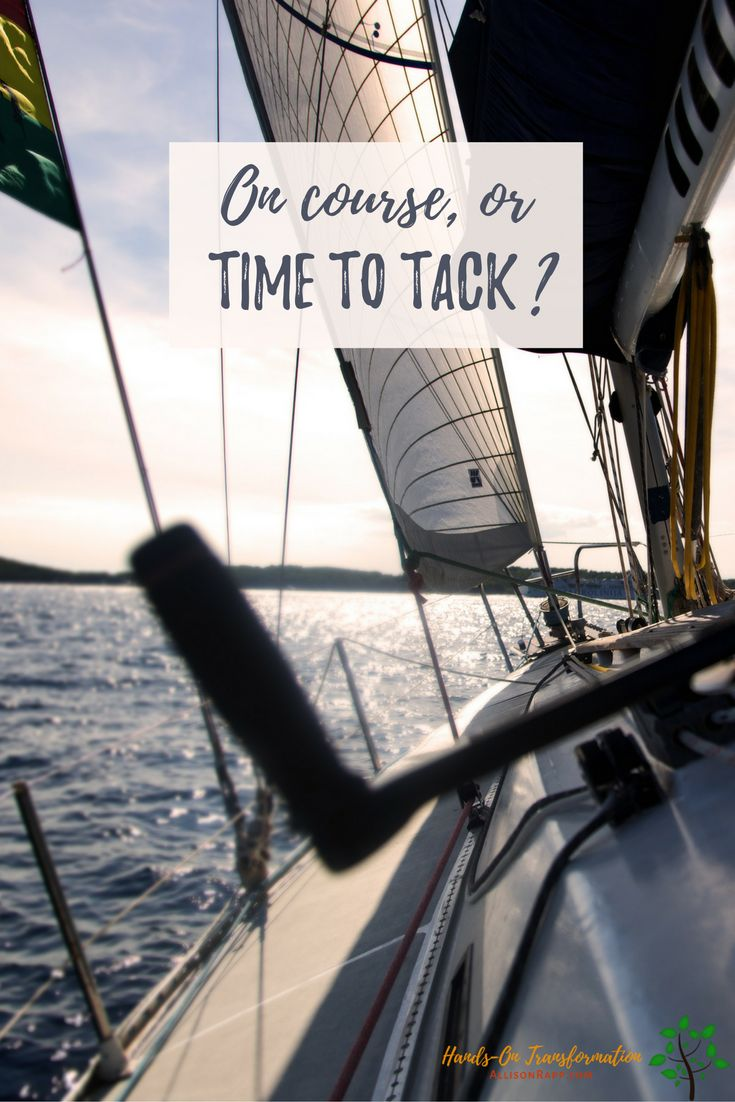If it feels like something's missing in your practice, it could be time to change direction so you can pick up a fresh wind. Check here to find the signs that it's time to tack... and what to do about it.  https://allisonrapp.com/are-you-on-course-or-is-it-time-to-tack/  #Feldenkrais #yoga #alternativetherapy