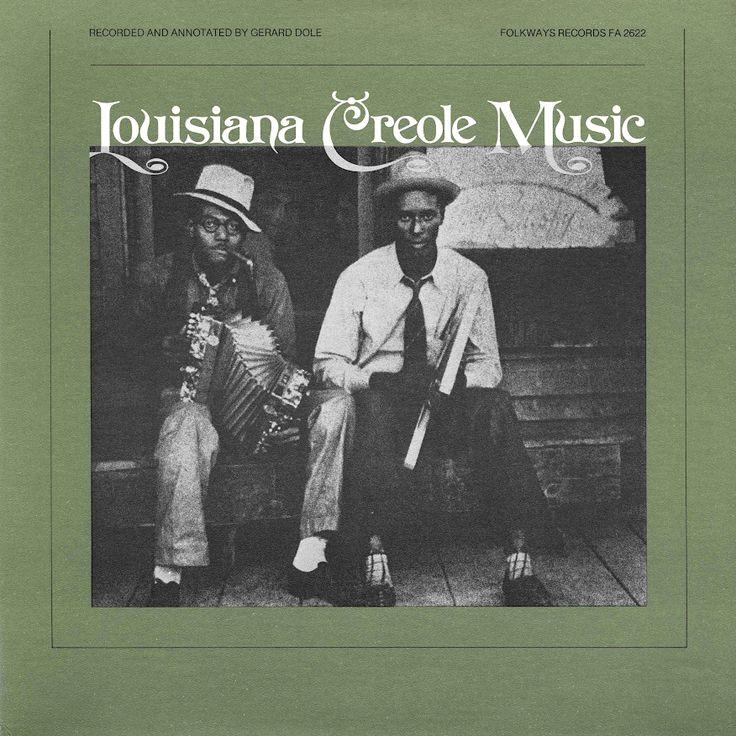 American Roots Music: Louisiana Creole Music Smithsonian Folkways Archival FA-2622