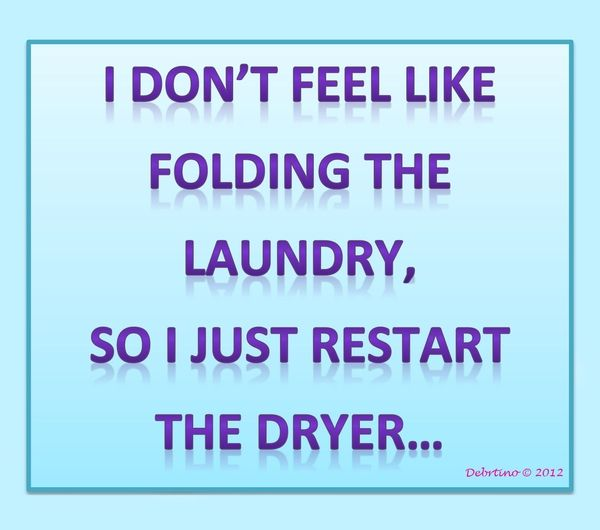 just like the dryer does my ironing =)