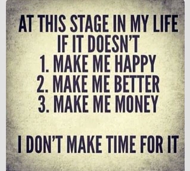 Happy is key! Better is Key! Money will follow suite if the other 2 are in place.