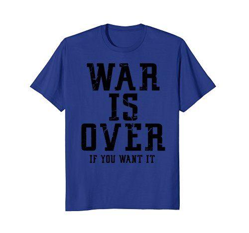 GummoCloth : War Is Over If You Want It T-Shirt GummoCloth https://www.amazon.com/dp/B079QM2232/ref=cm_sw_r_pi_dp_U_x_Tj8JAbSXS21VK