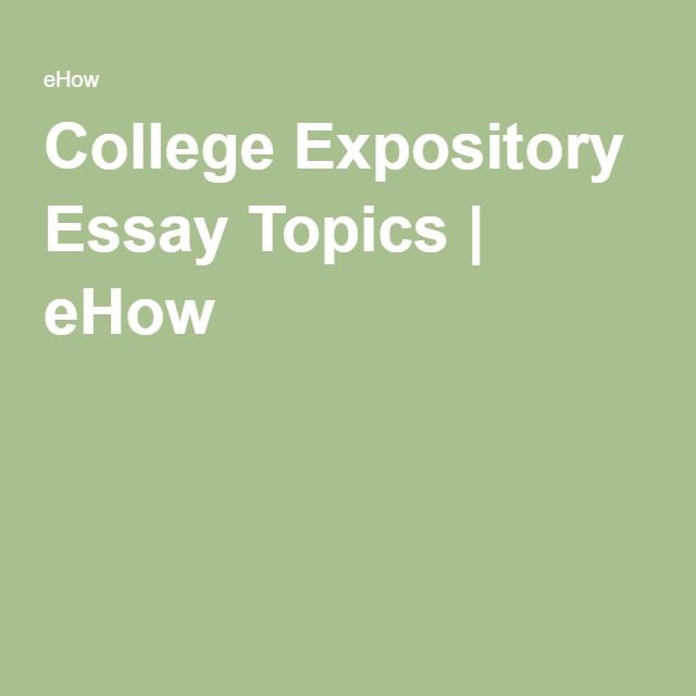 best expository essay topics ideas informative  college expository essay topics