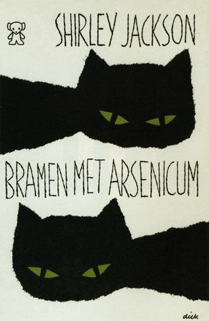 Dick Bruna cover for Shirley Jackson Bramen met Arsenicum (blackberries with arsenic) = We have always lived in the castle(?)