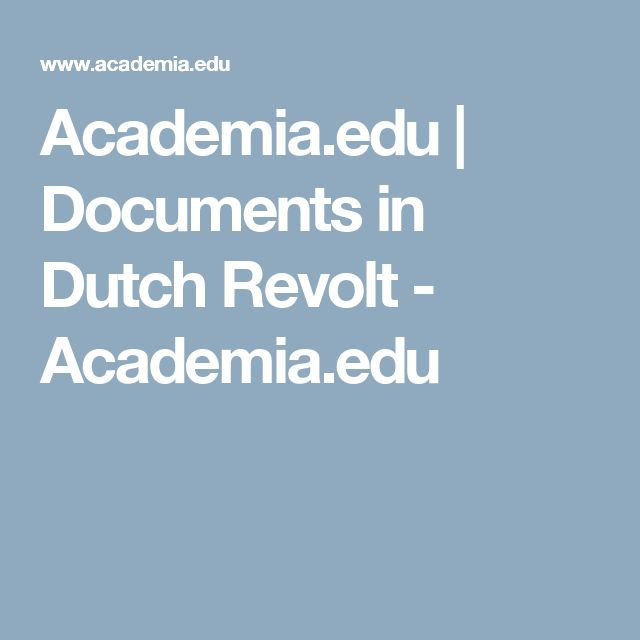 An entire interest group on the Dutch Revolt, with many uploaded papers. Academia.edu | Documents in Dutch Revolt - Academia.edu