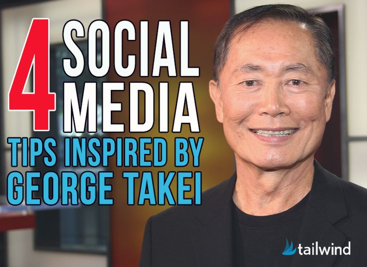4 Social Media Tips Inspired by George Takei | Tailwind Blog: Pinterest Analytics and Marketing Tips, Pinterest News - Tailwindapp.com
