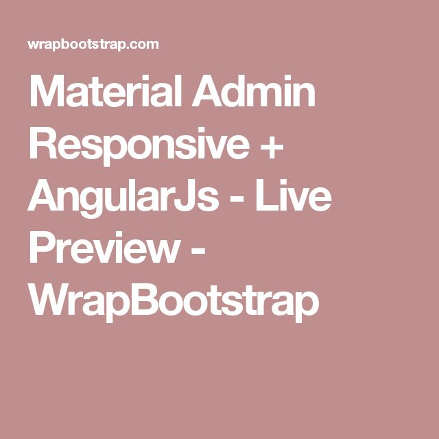 Material Admin Responsive + AngularJs - Live Preview - WrapBootstrap