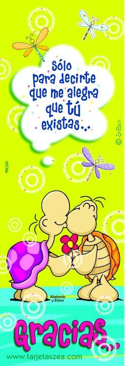 Sólo para decirte que me alegra que tú existes... Gracias...