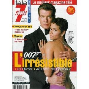 007 l'irrésistible : 20 films, 40 ans de bonheur [Pierce Brosnan et Halle Berry], dans Télé 7 jours (n°2217) du 23/11/2002 [couverture et article mis en vente par Presse-Mémoire]