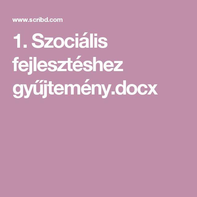 1. Szociális fejlesztéshez gyűjtemény.docx