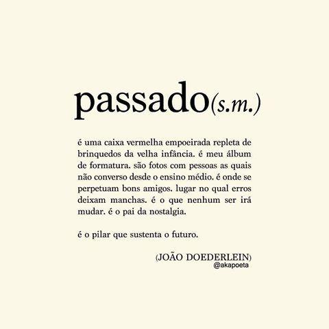 Frases e citações | JOÃO DOEDERLEIN (@akapoeta)