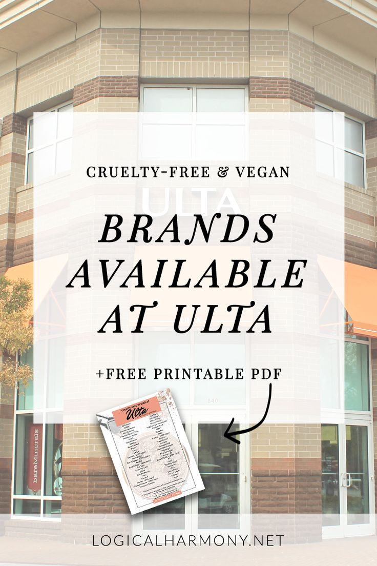 Cruelty-Free Brands Available at Ulta - Find out which #crueltyfree beauty brands are sold at Ulta Cosmetics on #logicalharmony!