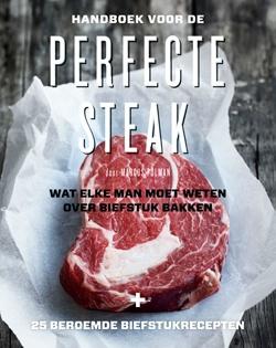 Het complete handboek om een échte steak te bakken. Perfecte steak is het eerste boek met alles wat je moet weten om de perfecte biefstuk te bereiden. Met 25 biefstukrecepten.