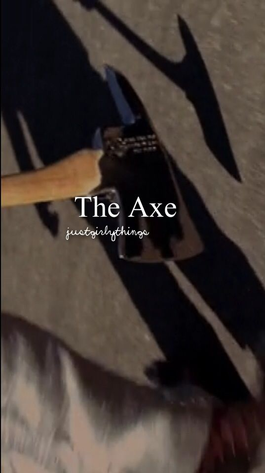 The Axe to kill Hank