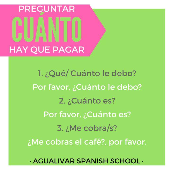Preguntar cuánto hay que pagar. Spanish grammar.