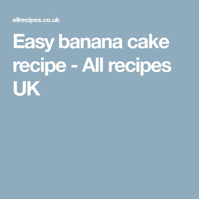 Easy banana cake recipe - All recipes UK