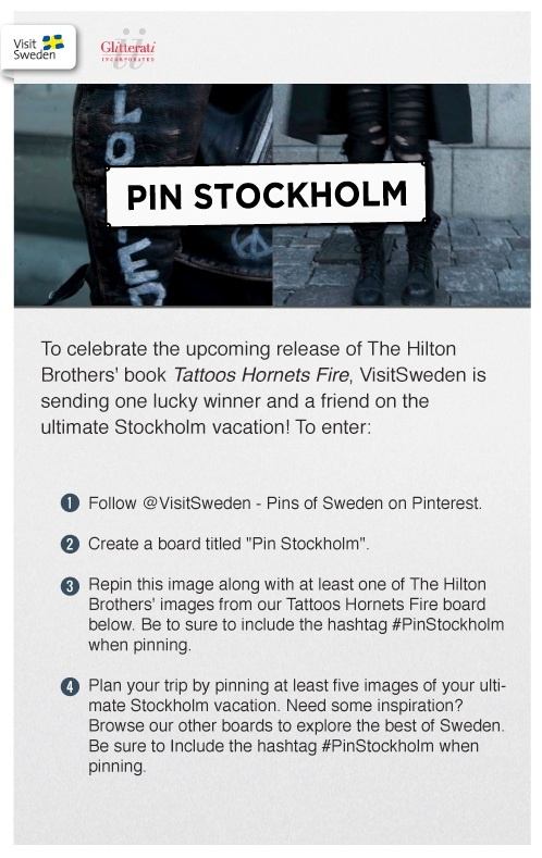 Please use this contest pin to enter to win a trip to Stockholm or copies of The Hilton Brothers' book Tattoos Hornets Fire! Visit: www.pinstockholm.com For more information. #VisitSweden