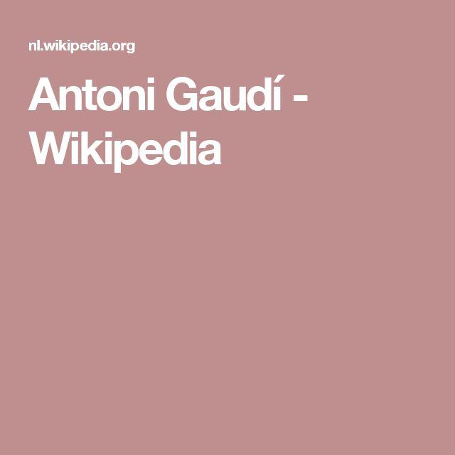 Antoni Gaudí - Wikipedia