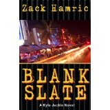 Blank Slate (A Kyle Jackle Thriller) (Kindle Edition)By Zack Hamric