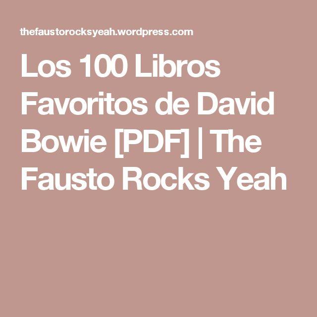 Los 100 Libros Favoritos de David Bowie [PDF] | The Fausto Rocks Yeah