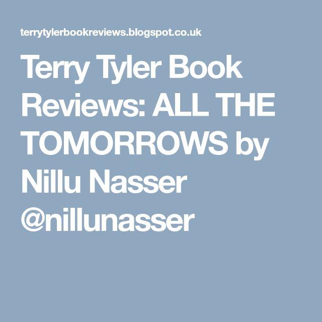 32 best books reading images on pinterest book shelves terry tyler book reviews all the tomorrows by nillu nasser nillunasser fandeluxe Gallery