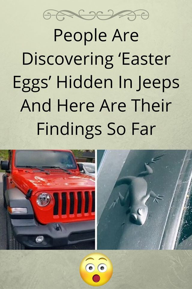 People Are Discovering Easter Eggs Hidden In Jeeps And Here Are
