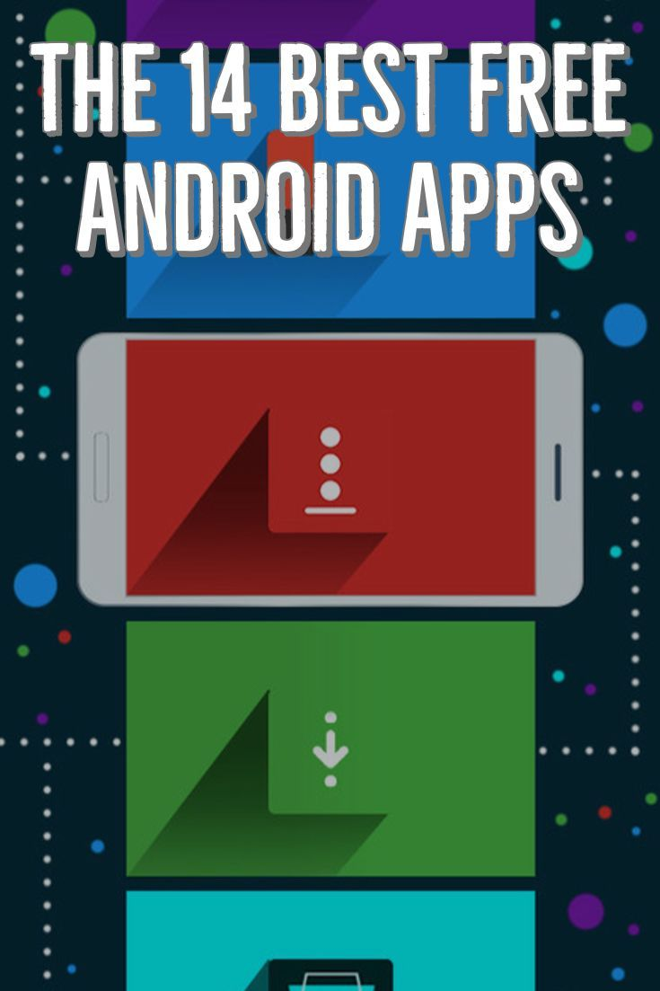 The 14 Best Free Android Apps   Editors' Choice: Reviews