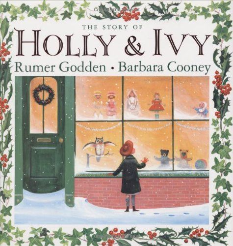 The Story of Holly and Ivy: Rumer Godden, Barbara Cooney: 9780670062195: Amazon.com: Books