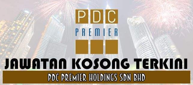 Jawatan Kosong PDC Premier Holdings Sdn. Bhd. Januari 2017   PDC Premier Holdings Sdn. Bhd. (Premier) a wholly-owned subsidiary of the Penang Development Corporation (PDC) which is the premier development agency of the State of Penang provides a range of shared services to PDC. We work with PDC to plan and execute overall plans for Penang's development. We are at the fore of Penangs development planned to elevate Penang into an international city. We seek committed energetic challenge…