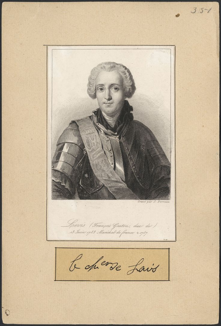 Brigadier-General, the Chevalier de Levis, second-in-command  of all French regular troops in New France.