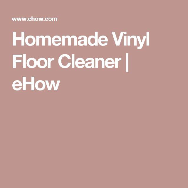 1000 Ideas About Vinyl Floor Cleaners On Pinterest